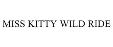MISS KITTY WILD RIDE