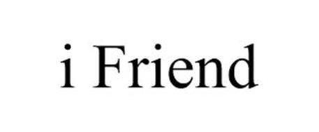 I FRIEND