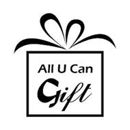 ALL U CAN GIFT