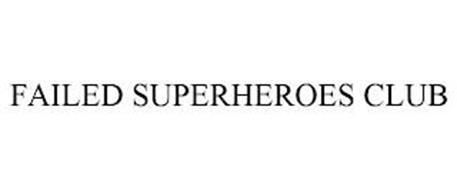 FAILED SUPERHEROES CLUB