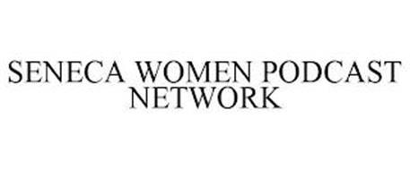 SENECA WOMEN PODCAST NETWORK