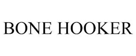 BONE HOOKER