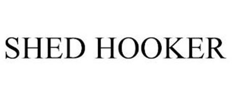 SHED HOOKER