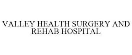 VALLEY HEALTH SURGERY AND REHAB HOSPITAL