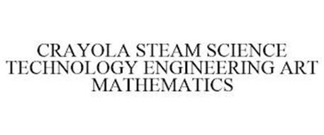 CRAYOLA STEAM SCIENCE TECHNOLOGY ENGINEERING ART MATHEMATICS
