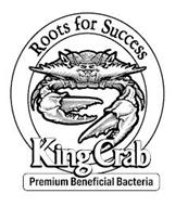KING CRAB ROOTS FOR SUCCESS PREMIUM BENEFICIAL BACTERIA