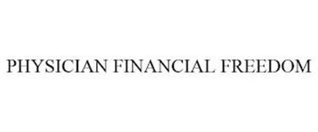 PHYSICIAN FINANCIAL FREEDOM