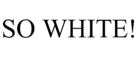 SO WHITE!