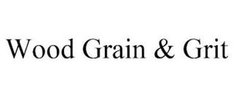 WOOD GRAIN & GRIT