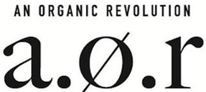 AN ORGANIC REVOLUTION A.O.R.