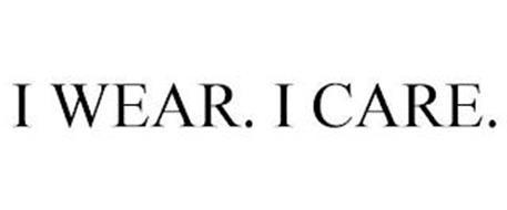I WEAR. I CARE.