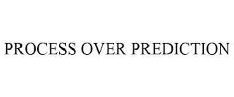 PROCESS OVER PREDICTION