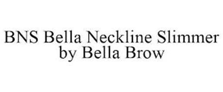 BNS BELLA NECKLINE SLIMMER BY BELLA BROW