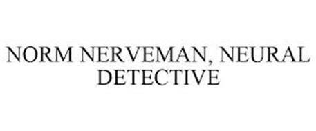 NORM NERVEMAN, NEURAL DETECTIVE