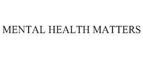 MENTAL HEALTH MATTERS
