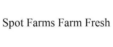 SPOT FARMS FARM FRESH
