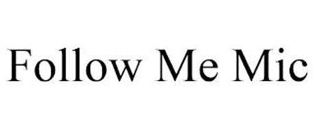 FOLLOW ME MIC