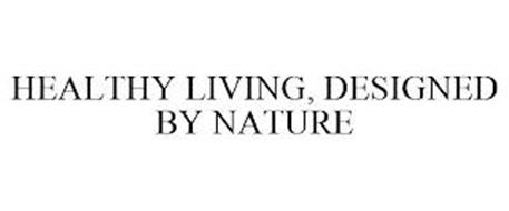HEALTHY LIVING, DESIGNED BY NATURE