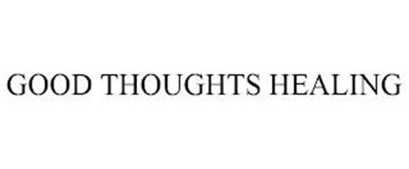 GOOD THOUGHTS HEALING