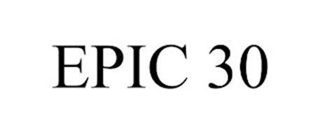 EPIC 30