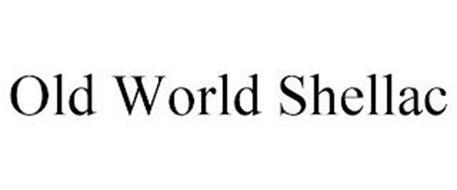 OLD WORLD SHELLAC