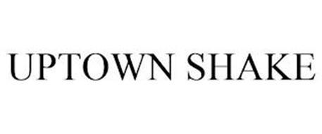 UPTOWN SHAKE