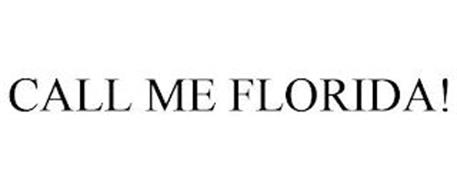 CALL ME FLORIDA!