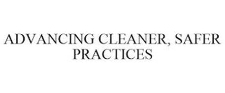 ADVANCING CLEANER, SAFER PRACTICES