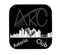 ARC ASTORIA CLUB