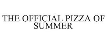 THE OFFICIAL PIZZA OF SUMMER