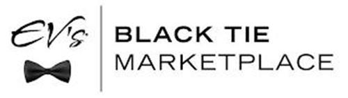EV'S BLACK TIE MARKETPLACE