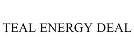TEAL ENERGY DEAL
