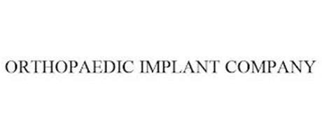 ORTHOPAEDIC IMPLANT COMPANY