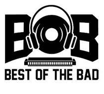 BOB BEST OF THE BAD