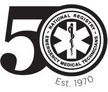 50 NATIONAL REGISTRY EMERGENCY MEDICAL TECHNICIANS EST. 1970