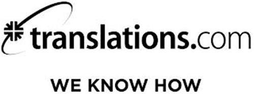TRANSLATIONS.COM WE KNOW HOW