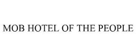 MOB HOTEL OF THE PEOPLE