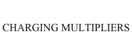 CHARGING MULTIPLIERS