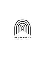 A AFICIONADOS WINE & SPIRITS