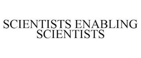 SCIENTISTS ENABLING SCIENTISTS
