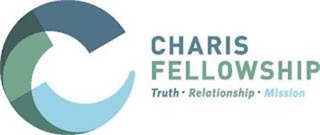 C CHARIS FELLOWSHIP TRUTH. RELATIONSHIP. MISSION