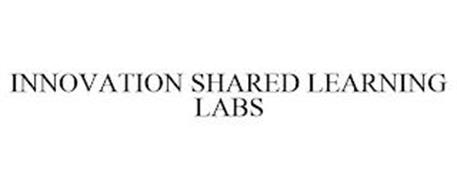 INNOVATION SHARED LEARNING LABS
