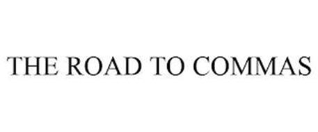 THE ROAD TO COMMAS
