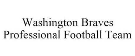 WASHINGTON BRAVES PROFESSIONAL FOOTBALL TEAM