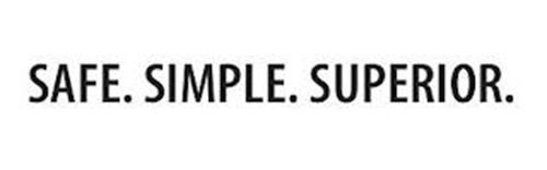 SAFE SIMPLE SUPERIOR