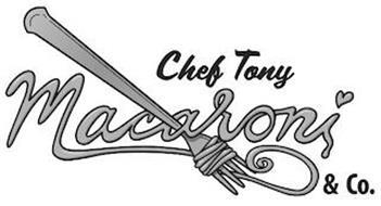 CHEF TONY MACARONI & CO.