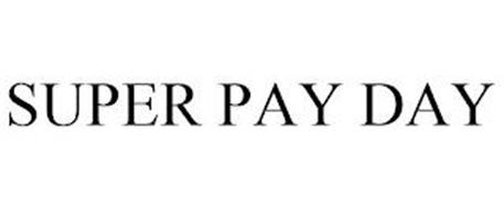 SUPER PAY DAY