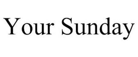 YOUR SUNDAY