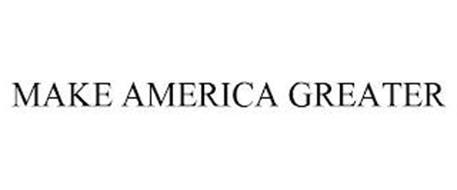 MAKE AMERICA GREATER