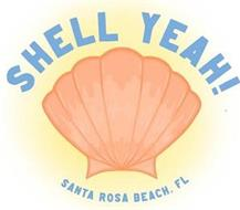 SHELL YEAH! SANTA ROSA BEACH, FL